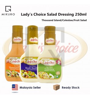 Lady's Choice Salad Dressing Thousand Island Coleslaw Fruit Salad 250ml