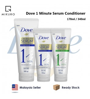 DOVE 1 Minute Serum Conditioner 150ml / 170ml / 300ml